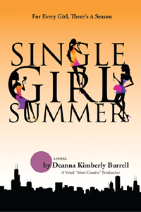 Single Girl Summer – by Deanna Burrell